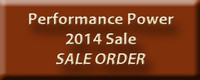 Click to see the Performance Power 2014 Sale Order